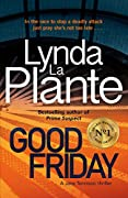 Lynda La Plante (Author) (227)  Buy new: £0.98