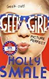 picture perfect geek girl book 3 by holly smale 2014 06 05