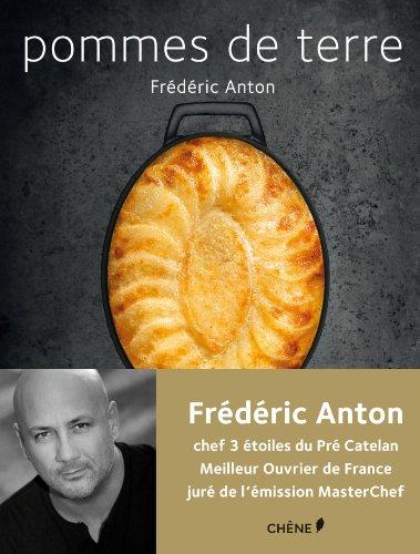 Pommes de terre par Frédéric Anton
