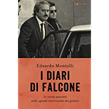 I diari di Falcone: Le verità nascoste nelle agende elettroniche del giudice