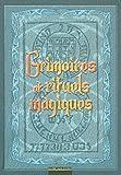 Grimoires et rituels magiques..