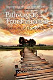 Pathways to Transformation (Innovative Perspectives of Higher Education: Research, Theory and Practice) (English Edition)