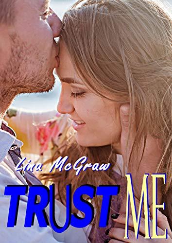 TRUST ME par Lina McGraw