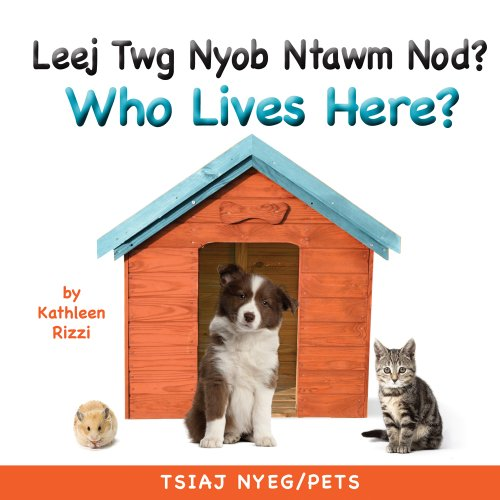 eBooks Free With Prime Who Lives Here? Pets (Hmong/Eng)