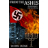 From the Ashes: An Alternate History Novel