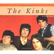 The Complete Guide to the Music of the Kinks by Johnny Rogan (1998-09-15)