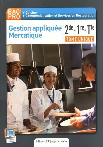 Gestion appliquée mercatique 2e, 1e terminale BAC PRO cuisine : Livre de l'élève