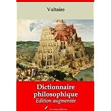 Dictionnaire philosophique (Nouvelle édition augmentée)