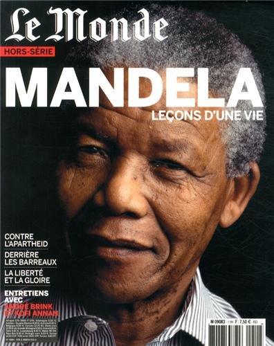 Le Monde, Hors-série : Mandela, leçons d'une vie par Patrice Claude