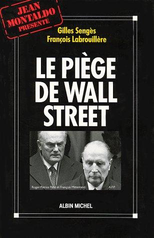 Le pige de Wall Street