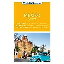 MERIAN momente Reiseführer Mexiko Yucatán
