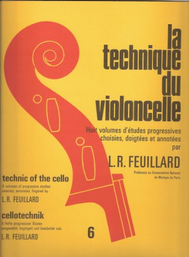 Technique du Violoncelle Vol.6 (Cello Technique Volume 6)
