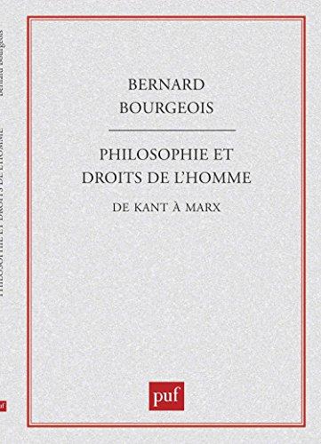 Philosophie et Droits de l'Homme de Kant à Marx
