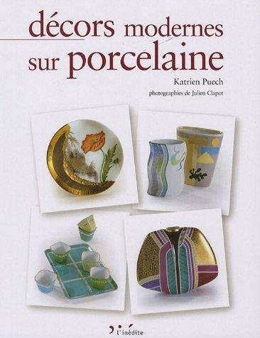 Décors modernes sur porcelaine par Katrien Puech