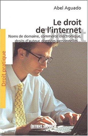 Le droit de l'Internet par Abel Aguado