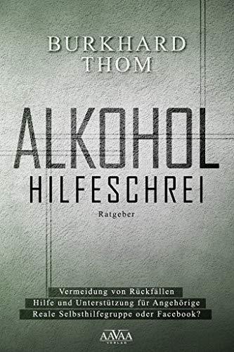 Alkohol: Hilfeschrei
