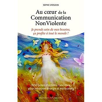 Au cœur de la Communication NonViolente : je prends soin de mes besoins, ça profite à tout le monde.