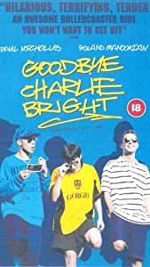 Goodbye Charlie Bright [VHS] [2001]