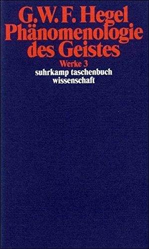 Werke in 20 Bänden mit Registerband: 3: Phänomenologie des Geistes (suhrkamp taschenbuch wissenschaft)