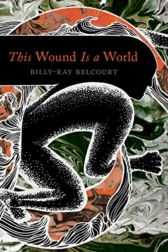 This Wound Is a World (English Edition)