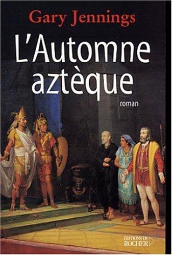 L'Automne aztèque