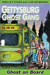 Ghost on Board: Gettysburg Ghost Gang #2 (Gettysburg Ghost Gang (Paperback))