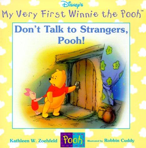 Don't Talk to Strangers, Pooh