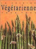 Telecharger Livres La Cuisine vegetarienne pour tous (PDF,EPUB,MOBI) gratuits en Francaise