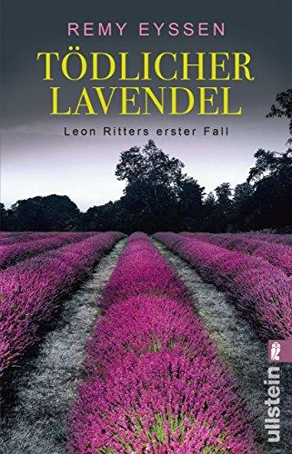 Tödlicher Lavendel: Kriminalroman (Ein-Leon-Ritter-Krimi 1)