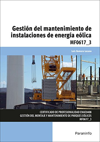 Gestión del mantenimiento de instalaciones de energía eólica