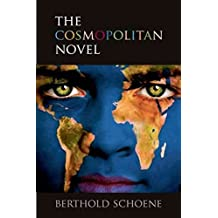 [The Cosmopolitan Novel] (By: Berthold Schoene) [published: March, 2011]