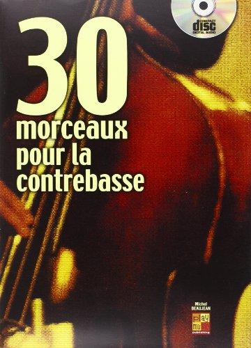 30 morceaux pour la contrebasse (1 Livre + 1 CD)