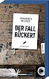 Der Fall Rückert (Frankenkrimi)