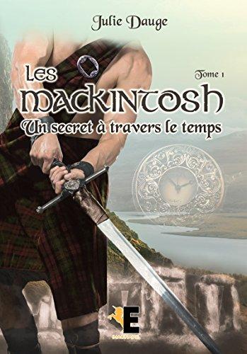 Les MacKintosh tome 1: Un secret à travers le temps