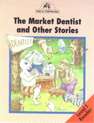 The market dentist and other stories