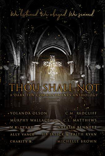 Thou Shall Not: A Dark Ten Commandments Anthology (English Edition)