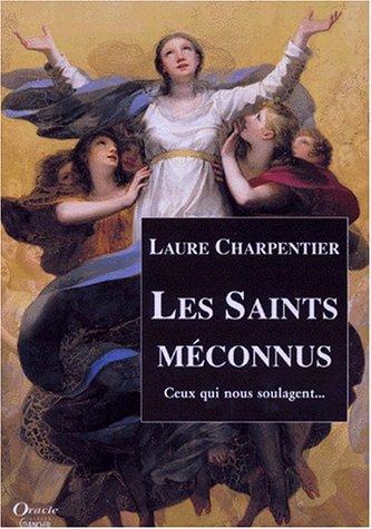 Saints mconnus, ceux qui soulagent
