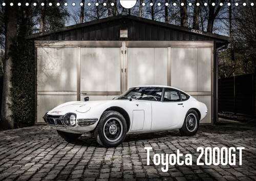toyota-2000gt-wall-calendar-2017-din-a4-landscape-toyotas-e-type-the-greatest-japanese-car-of-all-ti