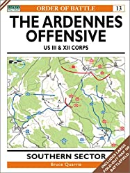 The Ardennes Offensive: Southern Sector (Osprey Order of Battle)