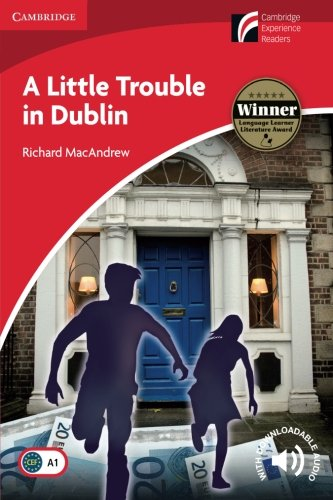 CDR1: A Little Trouble in Dublin Level 1 Beginner/Elementary (Cambridge Discovery Readers) por Richard MacAndrew