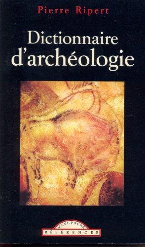 Dictionnaire d'archéologie