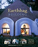 Earthbag Building: The Tools, Tricks and Techniques (Mother Earth News Wiser Living Series Book 8) (English Edition)