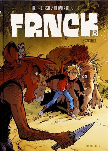 Frnck (3) : Le Sacrifice