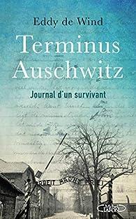 Terminus Auschwitz par Eddy de Wind