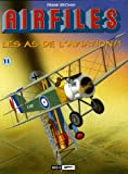 Biggles/Airfiles, Tome 11 - Les as de l'aviation
