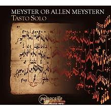 Paumann : Mayster Ob Allen Meystern. Tasto Solo.