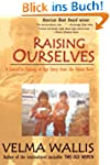 Raising Ourselves: A Gwitch'in Coming...