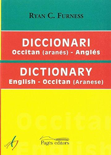 Diccionari Occitan (Aranés)-Anglés/English-Occitan(Aranese) (Garona Ficcion) por Ryan C. Furness