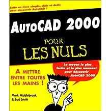 Autocad 2000 pour les nuls