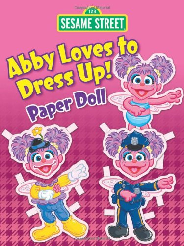 oves to Dress Up! Paper Doll (Sesame Street Paper Doll) (Sesame Street Dress Up)